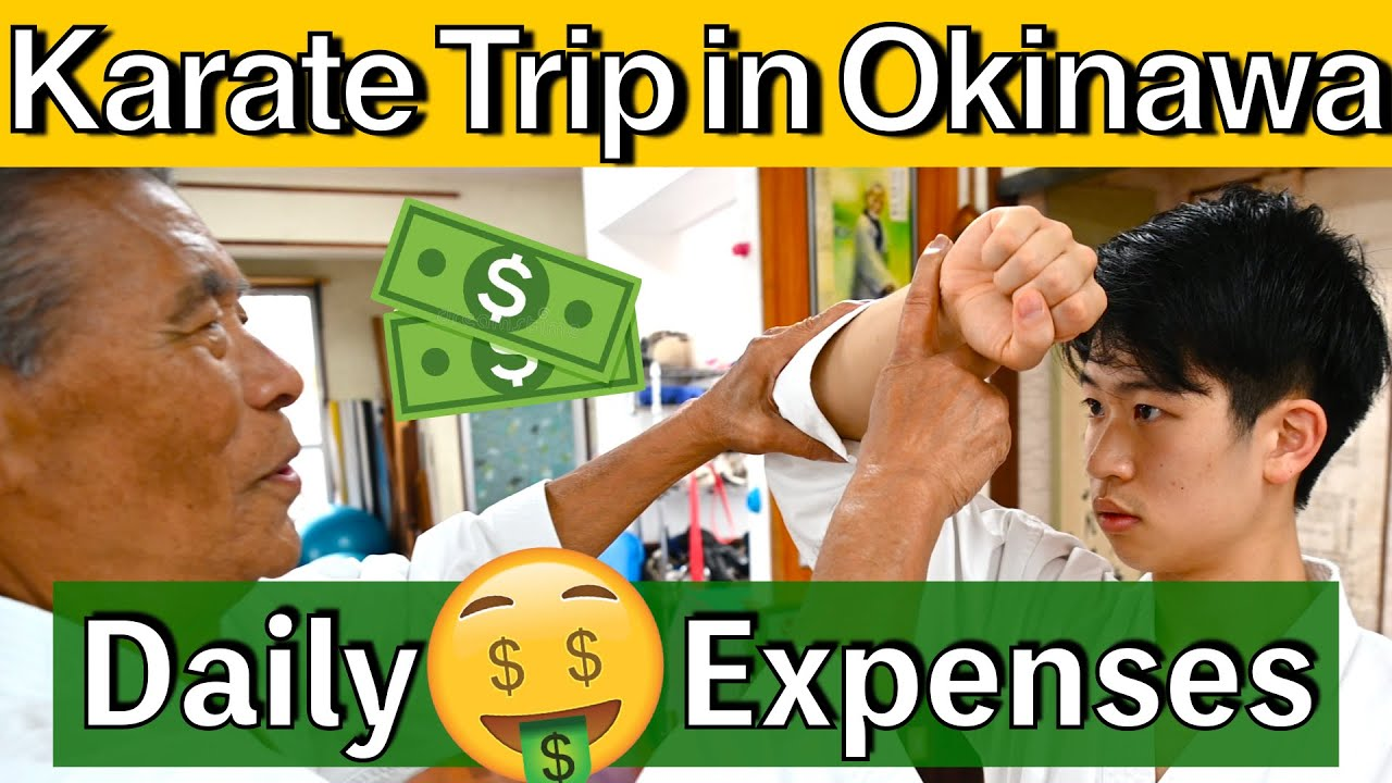 Karate Trip In OKINAWA|How Much Does It Cost?