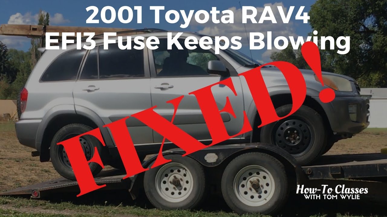 maxresdefault 2001 toyota rav4 efi3 fuse keeps blowing fixed! youtube