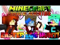 MINECRAFT SURVIVAL ADVENTURE EP19 | EASTER EGG HUNT | RADIOJH GAMES, GAMER CHAD & DOLLASTIC PLAYS