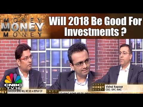 Will 2018 Be Good For Investments? | 2018 Mutual Fund Outlook | Money Money Money | CNBC TV18