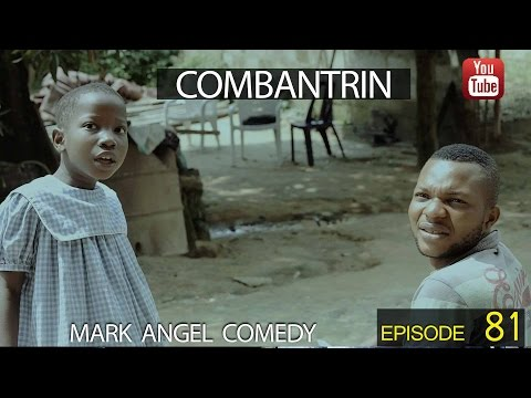 combantrin-(mark-angel-comedy)-(episode-81)