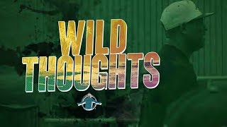 TGIM | WILD THOUGHTS