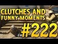 CSGO Funny Moments and Clutches #222 - CAFM CS GO