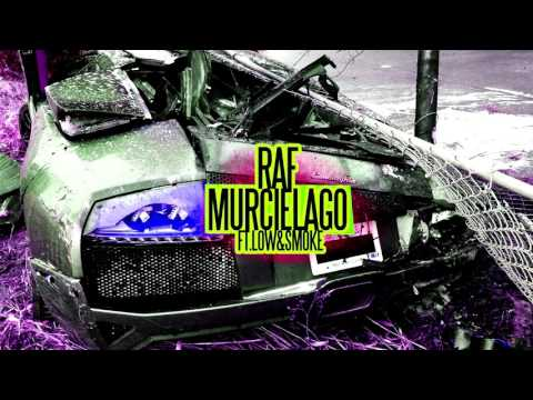 Raf - MURCIELAGO Ft. Low & Smoke