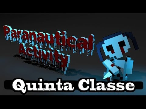 Quinta Classe: The Tank - Paranautical Activity #6