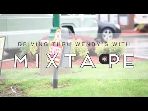 MIXTAPE goes to Wendy's