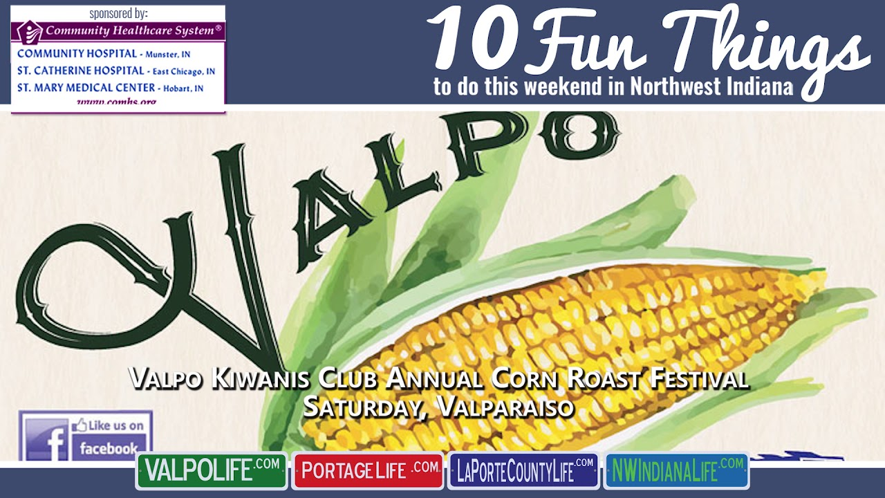 ValpoLife com | 10 Fun Things to Do in NWI August 3 - August