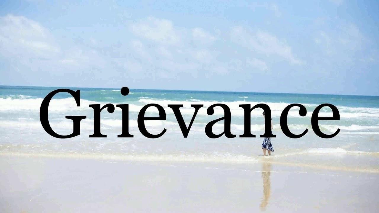 How To Pronounce Grievance🌈🌈🌈🌈🌈🌈Pronunciation Of Grievance