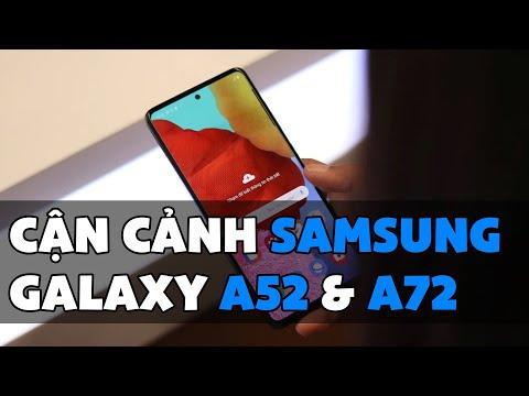 Cận cảnh Galaxy A52 và A72: Samsung đẻ quá nhiều