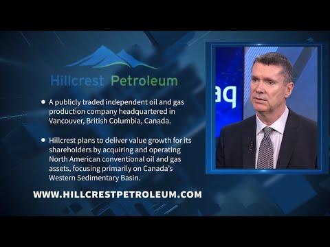 Hillcrest Petroleum Ltd. | CEO Don Currie  | Oil & Gas Production Company