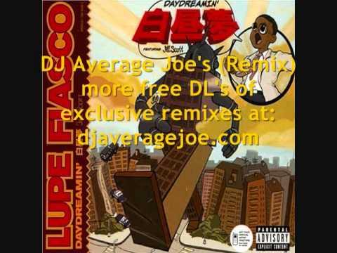 Lupe Fiasco ft Jill Scott -  Daydreamin' (DJ Average Joe's Remix)