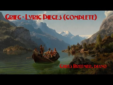 Grieg - Lyric Pieces (complete)