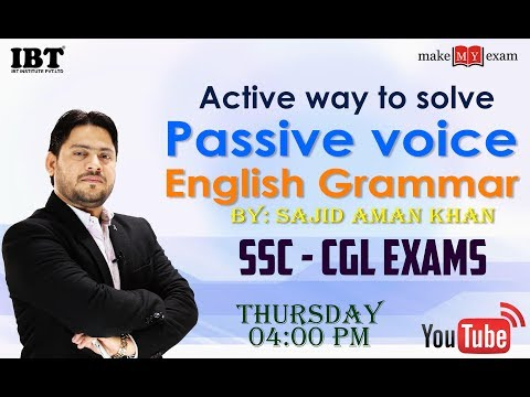 Active way to solve  Passive Voice   English for SSC CGL   By : Sajid Sir