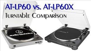Audio-Technica AT-LP60 vs. AT-LP60X turntable comparison