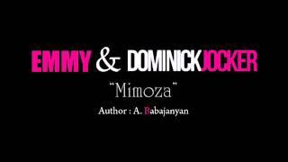 Emmy & Dominick Jocker - Mimoza