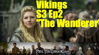"Vikings Season 3 Episode 2 ""The Wanderer"" Post Episode Recap & Review"