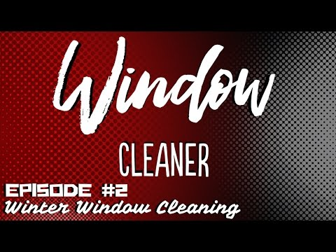 Window Cleaner Sunday December 11th 3pm CST