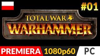 Total War: Warhammer PL - (odc.1) #1 - Kampania Imperium - Gameplay po polsku