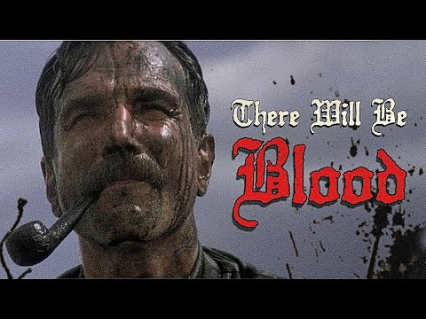 There will be Blood | The Search for Family