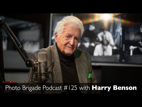 Harry Benson - Photo Brigade Podcast #125