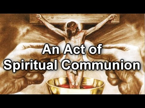 An Act of Spiritual Communion