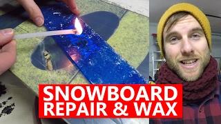 Repairing & Waxing My Damaged Snowboard