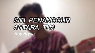 Download lagu Siti Penanggur Antara Tua - Rickie Andrewson ( Ray Bryan Cover )