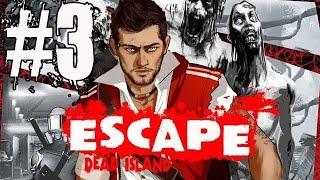 Escape Dead Island Walkthrough Part 3 No Commentary Gampley Lets Play