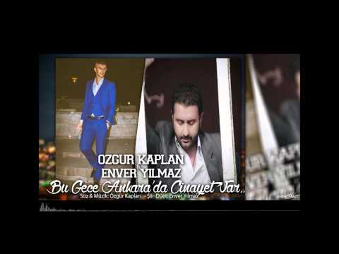 Özgür Kaplan & Enver Yılmaz - Bu Gece Ankarada Cinayet Var!