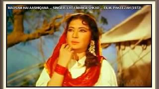 MAUSAM HAI AASHIQANA ... SINGER, LATA MANGESHKAR ... FILM, PAKEEZAH (1972)