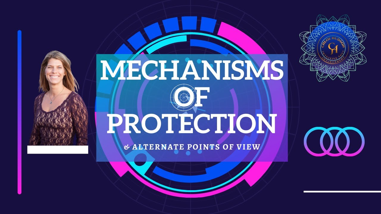 Mechanisms of Protection & Alternate Points of View.