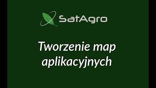 Tworzenie map aplikacyjnych - aplikacja SatAgro