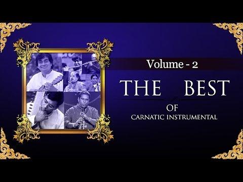 The Best Of Carnatic Instrumental I Vol 2 I Audio Jukebox I Carnatic I Instrumental I MKS Shiva