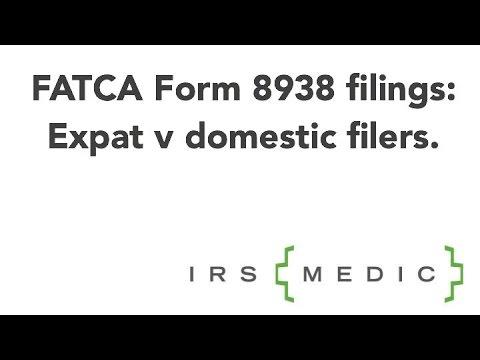 Fatca Form 8938 Expat V Domestic Filing Differences Youtube