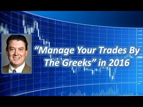 Manage Your Trades By The Greeks in 2016 | Free Webinar