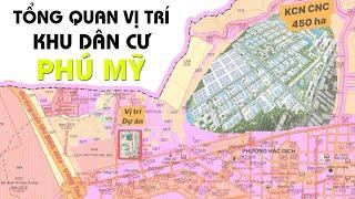 Giới thiệu vị trí tổng thể Khu dân cư Phú Mỹ