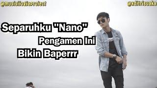 Gambar cover Separuhku - Nano ( Cover ) - Pengamen Jogja pendopo lawas