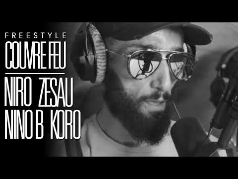 NIRO x ZESAU x KORO x NINO B - Freestyle Couvre Feu sur OKLM Radio