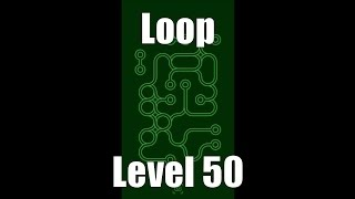 Loop Level Stage Niveau Nivel Yровень 50. Solution