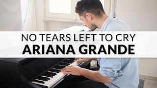 Ariana Grande - No Tears Left To Cry | Piano Cover Video