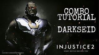 Injustice 2: DARKSEID - Combo Tutorial