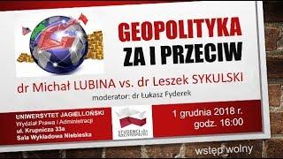 Geopolityka - za i przeciw. Debata: Lubina vs. Sykulski   Geopolityka #92
