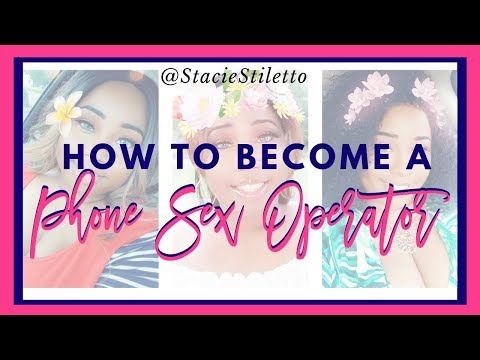 Become a phone sex