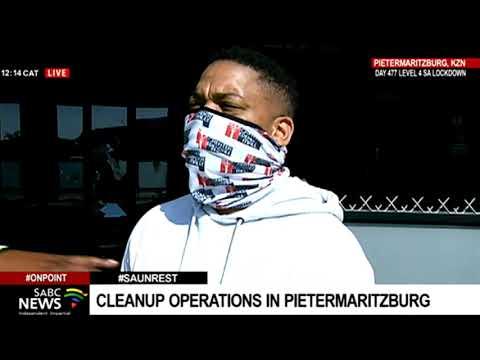 KZN Unrest I Clean-up operations under way in Pietermaritzburg