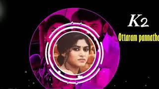Ottaram Pannatha Kalavani 2 love bgm Status
