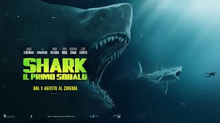 Al cinema - SHARK- IL PRIMO SQUALO di Jon Turteltaub