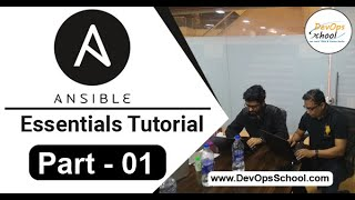 Ansible Essentials Tutorial ( Part - 01 ) - Ansible Essentials Tutorial for beginners - Feb 2019