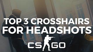 Top 3 Crosshairs For Headshots is CSGO