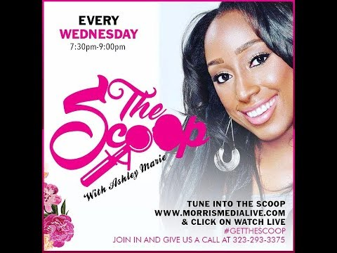 The Scoop w/Ashley Marie and Neesin 9-20-17
