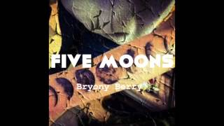 FIVE MOONS - Bryony Berry
